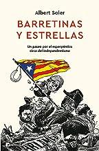 Barretinas y estrellas: Un paseo por el esperpéntico circo del independentismo (PENINSULA)