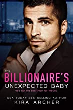 The Billionaire's Unexpected Baby (Winning The Billionaire Book 2)