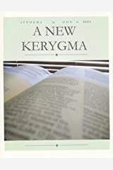 A New Kerygma Kindle Edition