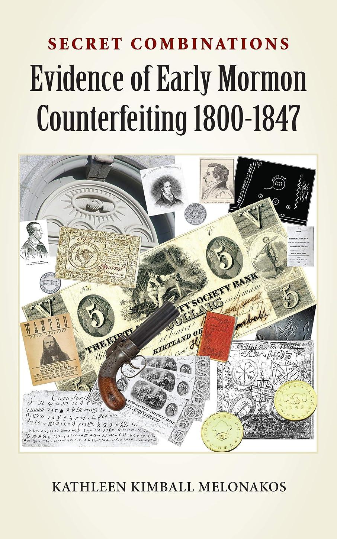 溝飲食店ダムSecret Combinations: Evidence of Early Mormon Counterfeiting 1800-1847 (English Edition)