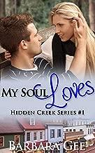 My Soul Loves: Hidden Creek Series #1