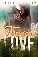Tropical Love Format Kindle