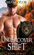 Undercover Shift (Bears in Blue Book 2)