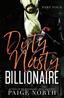 Dirty Nasty Billionaire (Part Four)
