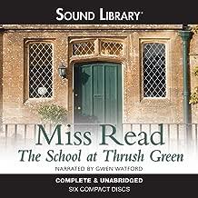 The School at Thrush Green: Thrush Green, Book 9