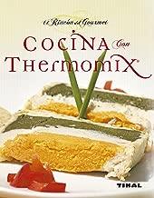 Cocina Con Thermomix (El Rincon Del Gourmet) (Spanish Edition)