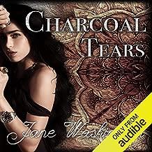 Charcoal Tears: Seraph Black, Book 1
