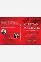 Our Road without Boundaries: Revealing the Codes Kindle Edition