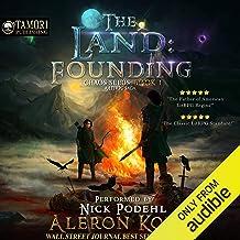 The Land: Founding: A LitRPG Saga: Chaos Seeds, Book 1