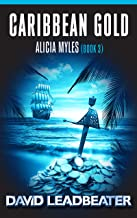 Caribbean Gold (Alicia Myles Book 3)