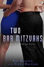 Two Bar Mitzvahs (No Weddings Book 3)