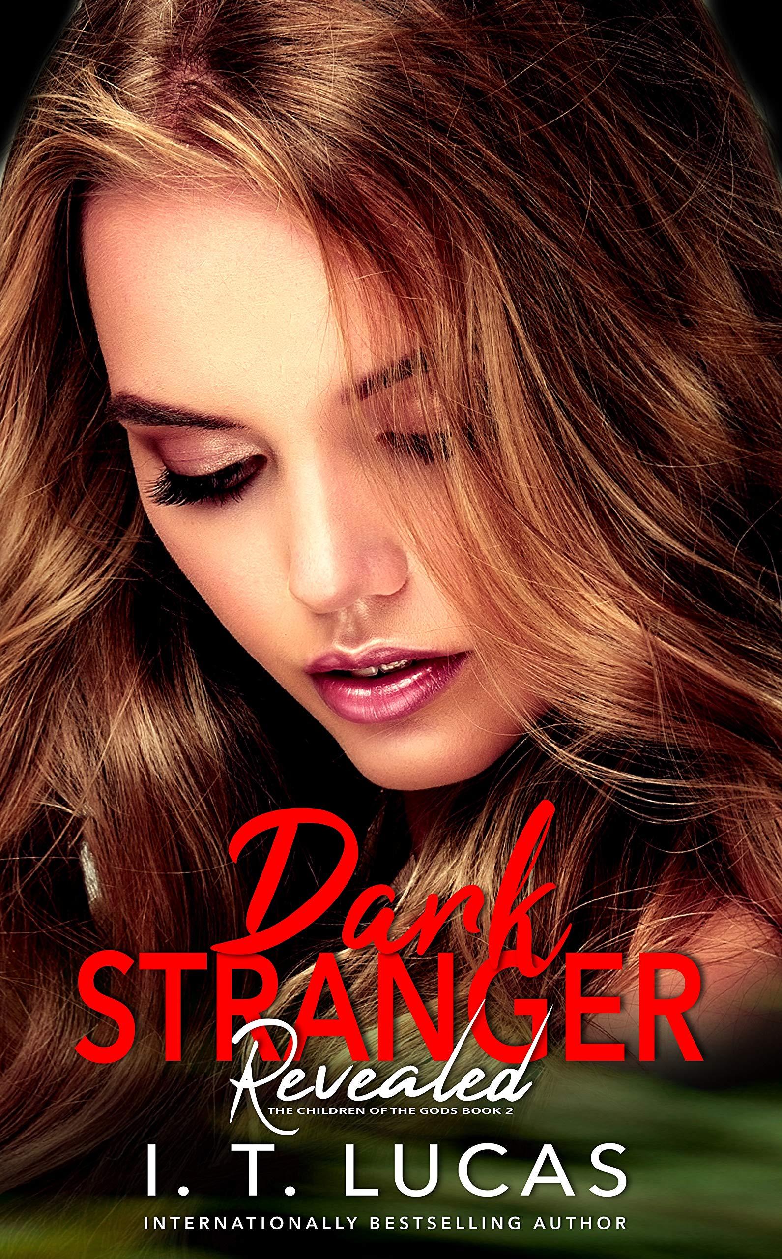 Dark Stranger Revealed (The Children Of The Gods Paranormal Romance Book 2)