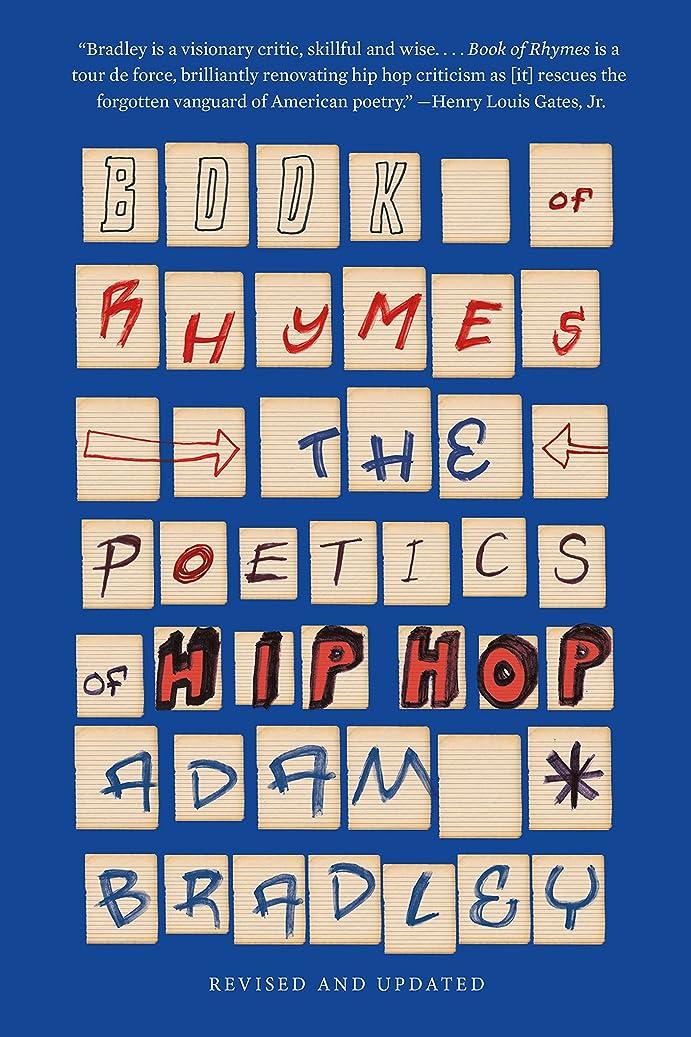 に対応アンカー大きいBook of Rhymes: The Poetics of Hip Hop (English Edition)