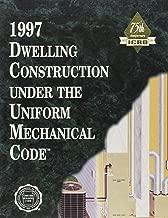 1997 Dwelling Construction Under the Uniform Mechanical Code