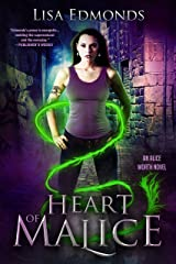 Heart of Malice (Alice Worth Book 1) Kindle Edition