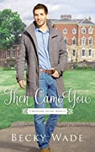 Then Came You: A Bradford Sisters Novella