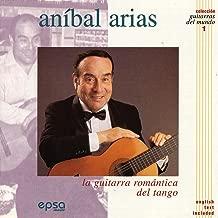 La Guitarra Romántica del Tango (Colección Guitarras Del Mundo nº 1)