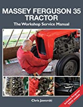 Massey Ferguson 35 Tractor: The Workshop Service Manual: Includes Ferguson TO35 Models (Old Pond Books) Comprehensive Guid...