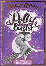 The Mystery of the Magic Stones: Polly and Buster BOOK TWO (Volume 2)