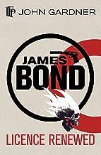 Licence Renewed: A Novel (James Bond 007)