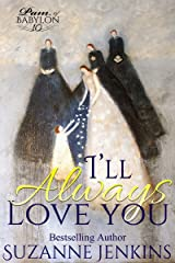 I'll Always Love You: Pam of Babylon Book # 10 Kindle Edition