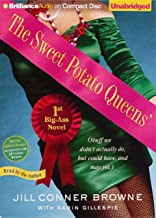 The Sweet Potato Queens' First Big-Ass Novel: Stuff We Didn't Actually Do, but Could Have, and May Yet (Sweet Potato Queen...