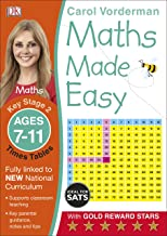 Maths Made Easy Times Tables Ages 7-11 Key Stage 2ages 7-11, Key Stage 2 (Carol Vorderman's Maths Made Easy)