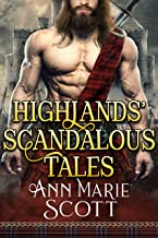Highlands' Scandalous Tales: A Steamy Scottish Medieval Historical Romance Collection