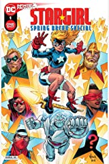 Stargirl Spring Break Special (2021) #1 (DC Holiday Special) Kindle Edition