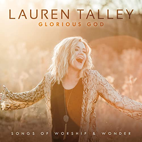 Lauren Talley - Glorious God: Songs of Worship and Wonder (2019)
