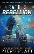 Rath's Rebellion (The Janus Group Book 5)