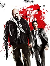 Best to paris with love movie Reviews