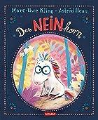Coverbild von Das NEINhorn, von Marc-Uwe Kling