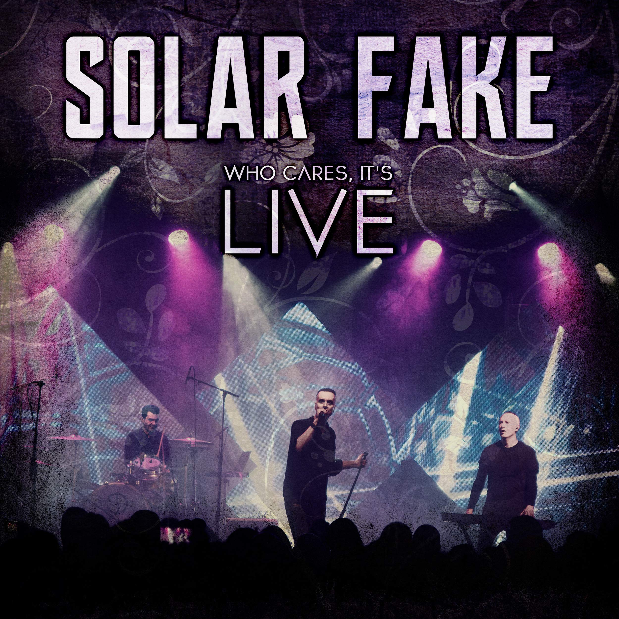 Solar Fake - Who Cares, It`s Live (2020) [FLAC] Download