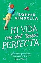Mi vida (no del todo) perfecta (Ficción) (Spanish Edition)