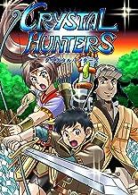 Crystal Hunters Japanese: Book 1 (Japanese Edition)