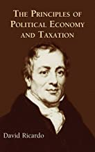 The Principles of Political Economy and Taxation (English Edition)