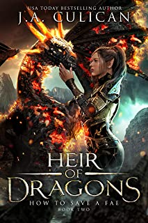 How to Save a Fae (Heir of Dragons Book 2)