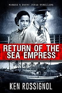 Return of The Sea Empress: The Trans-Atlantic Voyage That Changed Cuban-American Relations (Marsha & Danny Jones Thriller Book 2)