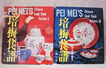 Pei Mei's Chinese Cook Book Vols. I and II