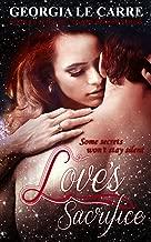 Love's Sacrifice (Billionaire Banker Series Book 5)