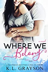 Where We Belong (A Touch of Fate Book 1) Kindle Edition