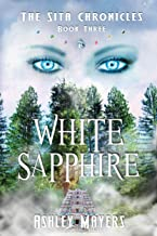 White Sapphire: The Sita Chronicles - Book Three