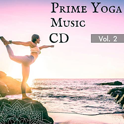 Prime Yoga Music Cd For Yoga Teachers Classes Vol 2 By Yoga Towel On Amazon Music Amazon Com