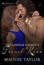 French Kiss (Decadence Nights)