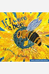 If I Were A Bee Kindle Edition