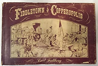 Fiddletown & Copperopolis, the Line of Least Resistance: The life and times of an uncommon carrier