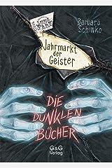 Die dunklen Bücher - Jahrmarkt der Geister Kindle Ausgabe