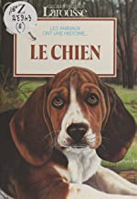 Le chien (French Edition)