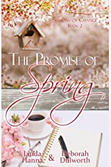 The Promise of Spring (Seasons of Change Book 2) Kindle Edition